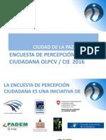 Encuesta de Percepci__n Ciudadana OLPCV 2016 07022017- Presentaci__n