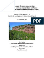 Aménagement de nouveaux sentiers et mise aux normes des sentiers existants Massif du mont Sainte-Anne et du mont Blanc