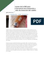 Recomendaciones de La INS Para Establecer La Frecuencia de Evaluación y Rotación Del Sitio de Inserción Del Catéter Periférico