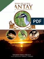 Zavala Becilla, Eduardo. 2017. Fauna de la isla Santay (Anfibios, reptiles, aves y mamíferos) con la colaboración de Omar J. Linares.