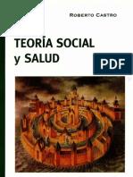 Castro 2010 Teoría Social y Salud