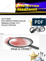 Crime Prevention and Resistance