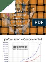Redes Tecnologicas Sostenidas Por Redes Humanas