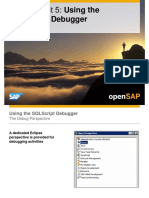 OpenSAP HANA1 Week 03 Unit 05 SQLScript Debugger Presentation