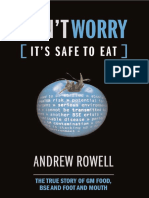 Don't Worry (It's Safe to Eat) - The True Story of GM Food, BSE and Foot and Mouth