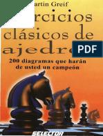 Ejercicios Clásicos de Ajedrez - Martin Del Greif