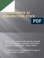 Fundamente Și Perspective Etice