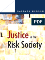 Professor Barbara Hudson-Justice in the Risk Society_ Challenging and Re-affirming 'Justice' in Late Modernity-Sage Publications Ltd (2003).pdf