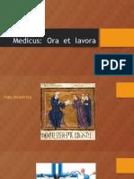 Medicus Ora  et  Labora.pptx