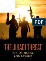The Jihadi Threat ISIS Al Qaeda and Beyond