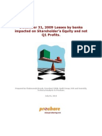 Dec'09 Losses by Banks Impacted on Equity and Not Q1 Profits - 020710