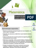 Clase 25 Ecuación de Segundo Grado y Función Cuadrática 2016