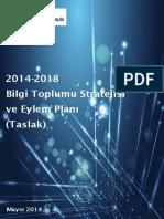 Bilgi Toplumu Stratejisi Ve Eylem Plani Taslagi 2014 2018