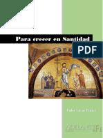 Para Crecer en Santidad - P. Lucas Prados