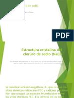 Estructura Cloruro de Sodio