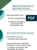 Copia de La Construccion de La Identidad Social (1)Completa