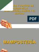CUIDADOS Y CONTROL DE CALIDAD DE LA MAMPOSTERÍA, PAÑETE Y EL ESTUCO