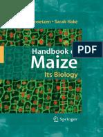 Handbook of Maize Its Biology