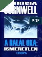 05. Patricia Cornwell-A Halál Oka Ismeretlen-Kay Scarpetta 5