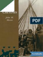 Los Cheyenes - John H Moore