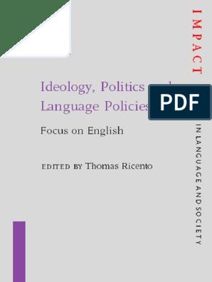 Ideology, Politics and Language Policies: Focus on English
