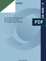 Evolução e Desafios Da Regulaação Do Setor de Saude Suplementar
