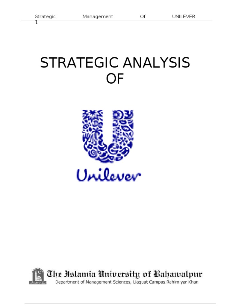 strategic management and unilever View test prep - unilever document final from business m 12 at egyptian e-learning university strategic management final project unilever strategic audit presented by alaa hamdy ahmed.