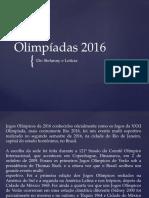 Olimpíadas 2016 stefanny e leticia 6° ano