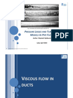 Pressure Losses and Turbulence Models in Pipe Flows