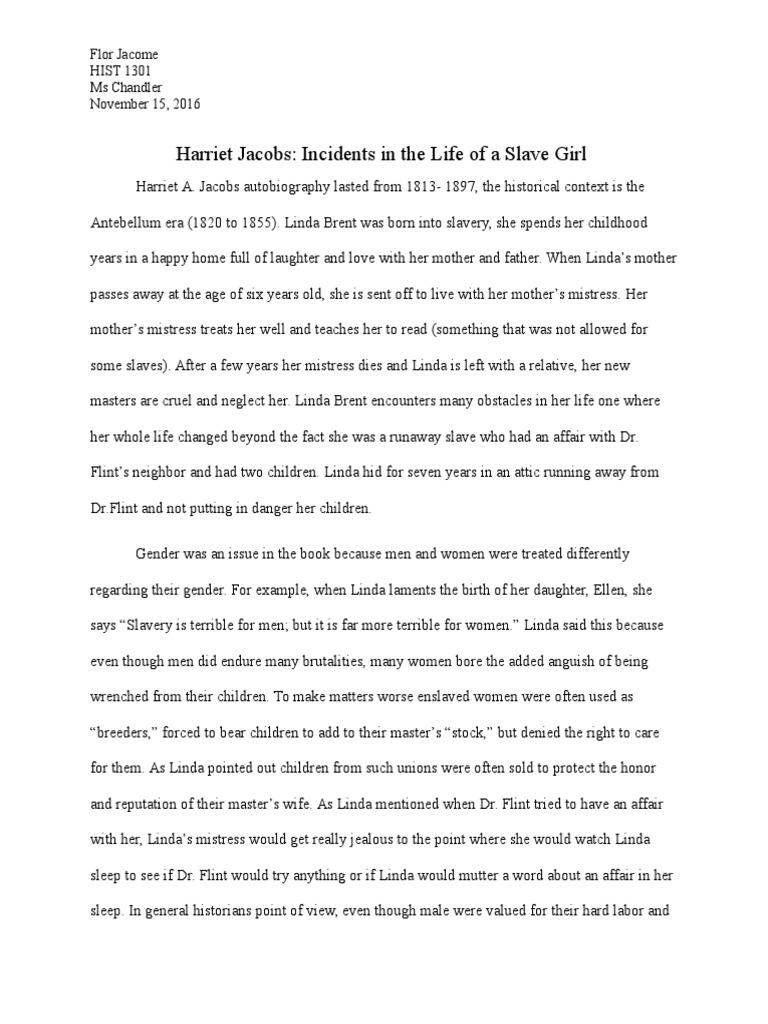 Harriet Jacobs Essay  Slavery  Unfree Labour