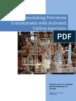 Remediating Petroleum Contaminants Activated Carbon Injectates