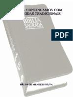 Porque Continuamos com as Almeidas Tradicionais - Hélio de Menezes Silva