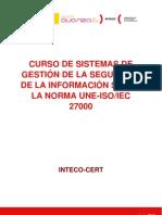 Sgsi La Norma Une-Iso Iec 27000 Series - Gestion de la Seguridad de la Información