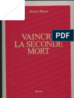 Vaincre la seconde mort Jacques BREYER (Usage privé)