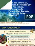 Data-dan-Informasi-Kriteria-Pertimbangan-dan-Penentuan-Deliniasi-serta-Pengaturan-Kawasan-Konservasi-dalam-RZWP3K.pptx