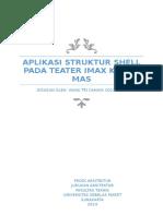 Aplikasi Struktur Shell Pada Teater Imax Keong Mas