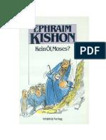 Kishon_Ephraim - Kein Öl, Moses