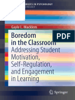 (SpringerBriefs in Psychology  _ SpringerBriefs in School Psychology) Gayle L. Macklem (auth.)-Boredom in the Classroom_ Addressing Student Motivation, Self-Regulation, and Engagement in Learning-Spri.pdf