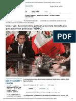 Centrum_ La Economía Peruana No Está Respaldada Por Acciones Políticas