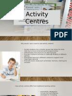 activity centre presentation