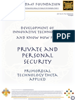 Development of technology and know how for private and personal security