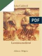 CALDWELL, J. - La Música Medieval
