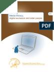 Media literacy, digital exclusion and older people
