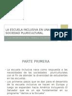 La Escuela Inclusiva en Una Sociedad Pluricultural