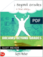 Dreams Beyond Grades-Sujit Meher