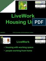 D8:D32 Live-Work Housing Units