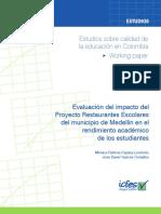 Evaluacion Impacto Proyecto Restaurantes Escolares Municipio de Medellin en Rendimiento Academico de Estudiantes