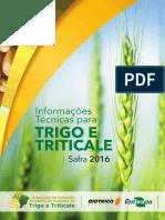Informacoes Tecnicas Trigo e Triticale Safra 2016