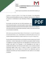 El Documento Notarial, La Escritura Publica, El Acta Notarial y Diferencias.