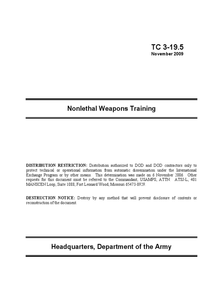 Restricted U.S. Army Nonlethal Weapons Training Manual TC 3-19.5.pdf |  United States Army | Military